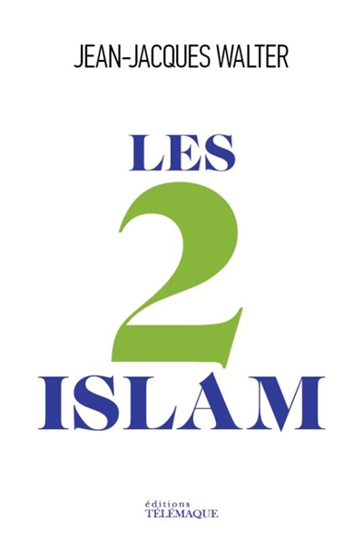 Walter Jean-Jacques - Les 2 islams